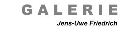 Galerie - Jens-Uwe Friedrich